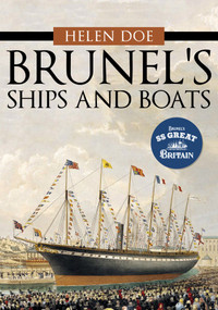 Brunel's Ships and Boats by Helen Doe, 9781445683645