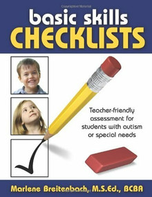 Basic Skills Checklists (Teacher-Friendly Assessment for Students with Autism or Special Needs) by Marlene Breitenbach, 9781932565751