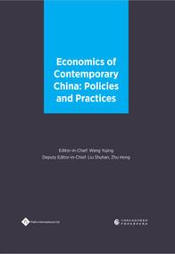 Economics of Contemporary China (Policies and Practices) by Shuhan Liu, Yujing Wang, 9781844645268