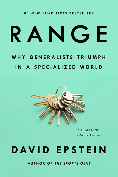 Range (Why Generalists Triumph in a Specialized World) by David Epstein, 9780735214484