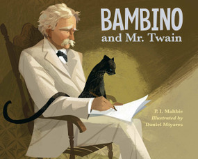 Bambino and Mr. Twain - 9781580892735 by P.I. Maltbie, Daniel Miyares, 9781580892735