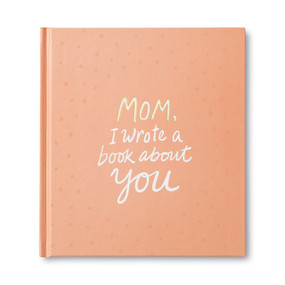 Mom, I Wrote a Book About You by M.H. Clark, 9781946873330