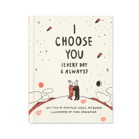 I Choose You by Danielle Leduc McQueen, 9781946873026