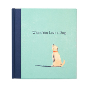 When You Love a Dog by M.H. Clark, 9781943200986