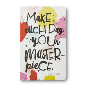 Make Each Day Your Masterpiece - Write Now Journal, 9781946873460