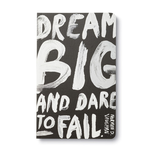 Dream Big and Dare to Fail - Write Now Journal, 9781943200788