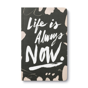 Life is always now - Write Now Journal, 9781938298912