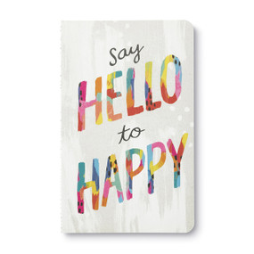 Say hello to happy - Write Now Journal, 9781943200283