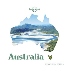 Beautiful World Australia by Lonely Planet, Lonely Planet, 9781788682985