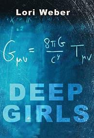 Deep Girls by Lori Weber, 9781770865310