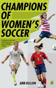 Champions of Women's Soccer - 9780399549038 by Ann Killion, 9780399549038