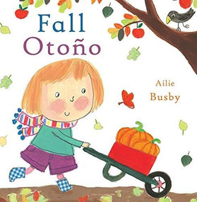 Otoño/Fall by Ailie Busby, Child's Play, Teresa Mlawer, 9781786283054