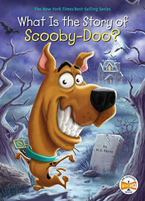What Is the Story of Scooby-Doo? - 9781524788254 by M. D. Payne, Who HQ, Andrew Thomson, 9781524788254