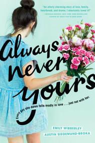 Always Never Yours - 9780451478641 by Emily Wibberley, Austin Siegemund-Broka, 9780451478641