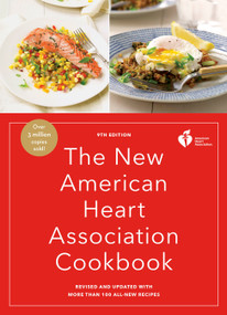 The New American Heart Association Cookbook, 9th Edition (Revised and Updated with More Than 100 All-New Recipes) - 9780553447200 by American Heart Association, 9780553447200