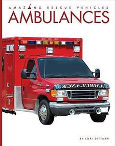 Ambulances - 9781628326291 by Lori Dittmer, 9781628326291