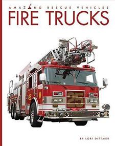 Fire Trucks - 9781628326307 by Lori Dittmer, 9781628326307