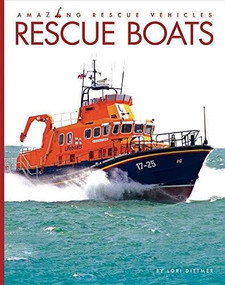 Rescue Boats - 9781628326321 by Lori Dittmer, 9781628326321