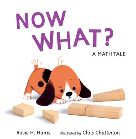 Now What? A Math Tale by Robie H. Harris, Chris Chatterton, 9780763678289