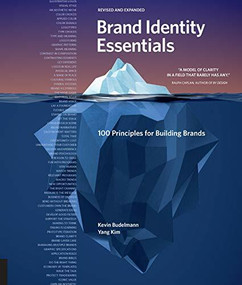 Brand Identity Essentials, Revised and Expanded (100 Principles for Building Brands) by Kevin Budelmann, Yang Kim, 9781631597084
