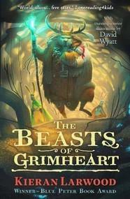 The Five Realms: The Beasts of Grimheart by Kieran Larwood, David Wyatt, 9780571328451