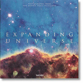 Expanding Universe. Photographs from the Hubble Space Telescope by Owen Edwards, Zoltan Levay, 9783836549226