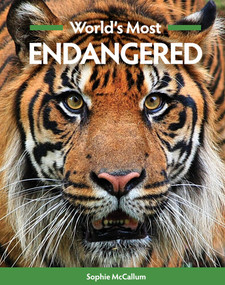 World's Most Endangered by Sophie McCallum, 9781925546279