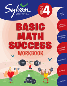 4th Grade Basic Math Success Workbook (Place Value, Addition and Subtraction, Multiplication and Division, Fractions and Decimals, Measurement, Geometry, and More) by Sylvan Learning, 9780375430428