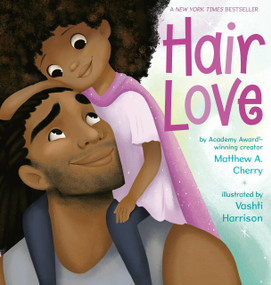 Hair Love by Matthew A. Cherry, Vashti Harrison, 9780525553366