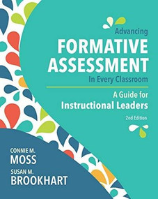 Advancing Formative Assessment in Every Classroom (A Guide for Instructional Leaders) - 9781416626695 by Connie M. Moss, Susan M. Brookhart, 9781416626695