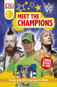DK Readers Level 2: WWE Meet the Champions by DK, 9781465490377