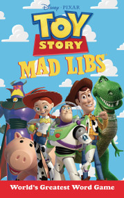 Toy Story Mad Libs by Laura Macchiarola, 9781524792008