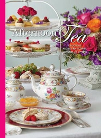 Afternoon Tea (Delicous Recipes for Scones, Savories & Sweets) by Lorna Ables Reeves, 9780977006953