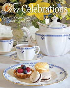 Tea Celebrations (Special Occasions for Afternoon Tea) by Lorna Reeves, 9780977006922