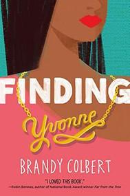 Finding Yvonne - 9780316349024 by Brandy Colbert, 9780316349024