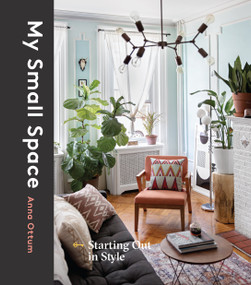 My Small Space (Starting Out in Style) by Anna Ottum, 9781524762667