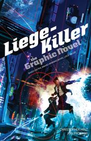 Liege-Killer (The Graphic Novel) by Christopher Hinz, Jon Proctor, 9780857668257