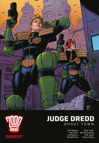 2000 AD Digest - Judge Dredd: Ghost Town by John Wagner, Alan Grant, Rob Williams, R.M. Guerra, Dave Taylor, 9781781087251