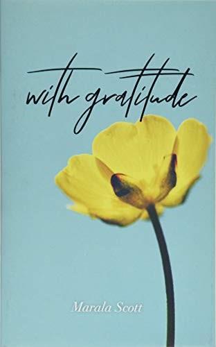 With Gratitude - 9781449497279 by Marala Scott, 9781449497279