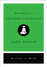 Becoming a Venture Capitalist by Gary Rivlin, 9781501167898