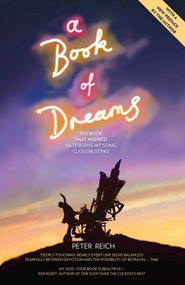 A Book of Dreams (The Book That Inspired Kate Bush's Hit Song 'Cloudbusting') by Peter Reich, 9781786069627