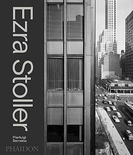 Ezra Stoller (A Photographic History of Modern American Architecture) by Pierluigi Serraino, 9780714879222