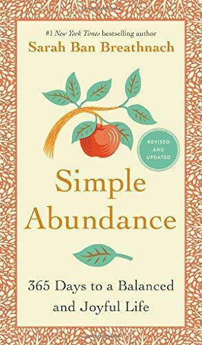 Simple Abundance (365 Days to a Balanced and Joyful Life) by Sarah Ban Breathnach, 9781538731734