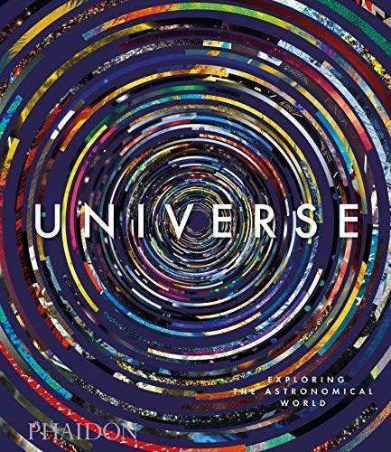 Universe: Exploring the Astronomical World - Midi format by Paul Murdin, Phaidon Editors, David Malin, 9781838660154