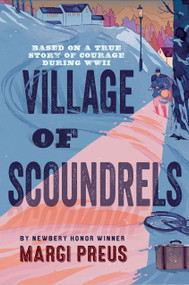 Village of Scoundrels by Margi Preus, 9781419708978