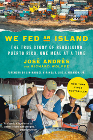 We Fed an Island (The True Story of Rebuilding Puerto Rico, One Meal at a Time) - 9780062864499 by Jose Andres, 9780062864499
