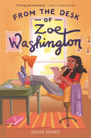 From the Desk of Zoe Washington by Janae Marks, 9780062875853