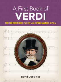 A First Book of Verdi (For The Beginning Pianist With Downloadable MP3s) by David Dutkanicz, 9780486838960