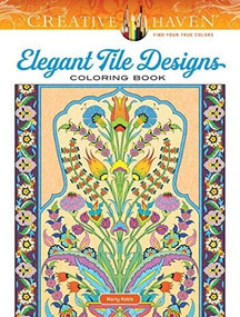 Creative Haven Elegant Tile Designs Coloring Book by Marty Noble, 9780486836768
