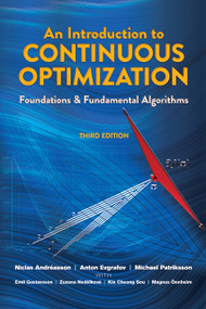 An Introduction to Continuous Optimization (Foundations and Fundamental Algorithms, Third Edition) by Niclas  Andreasson, Anton Evgrafov, Michael Patriksson, 9780486802879